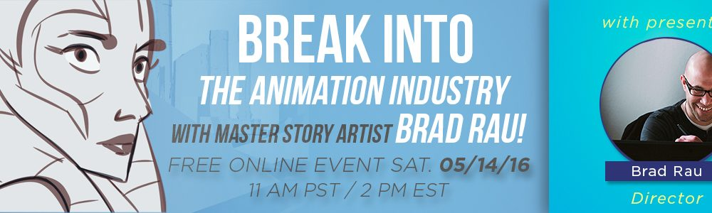 How To Break Into The Animation Industry